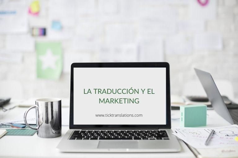 La-traducción-y-el-Marketing_-Tick-Translations-768x512